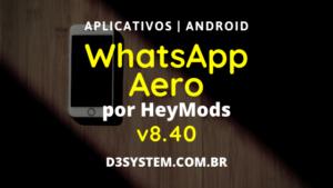 baixar whatsapp aero atualizado 2020 v8.40 por heymods