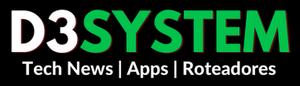 D3 System – Tech News, Tutoriais, Jogos e Aplicativos